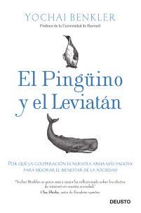 El pinguino y el leviatán - Yochai Benkler