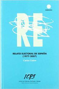 Relato electoral de España - Carles Castro